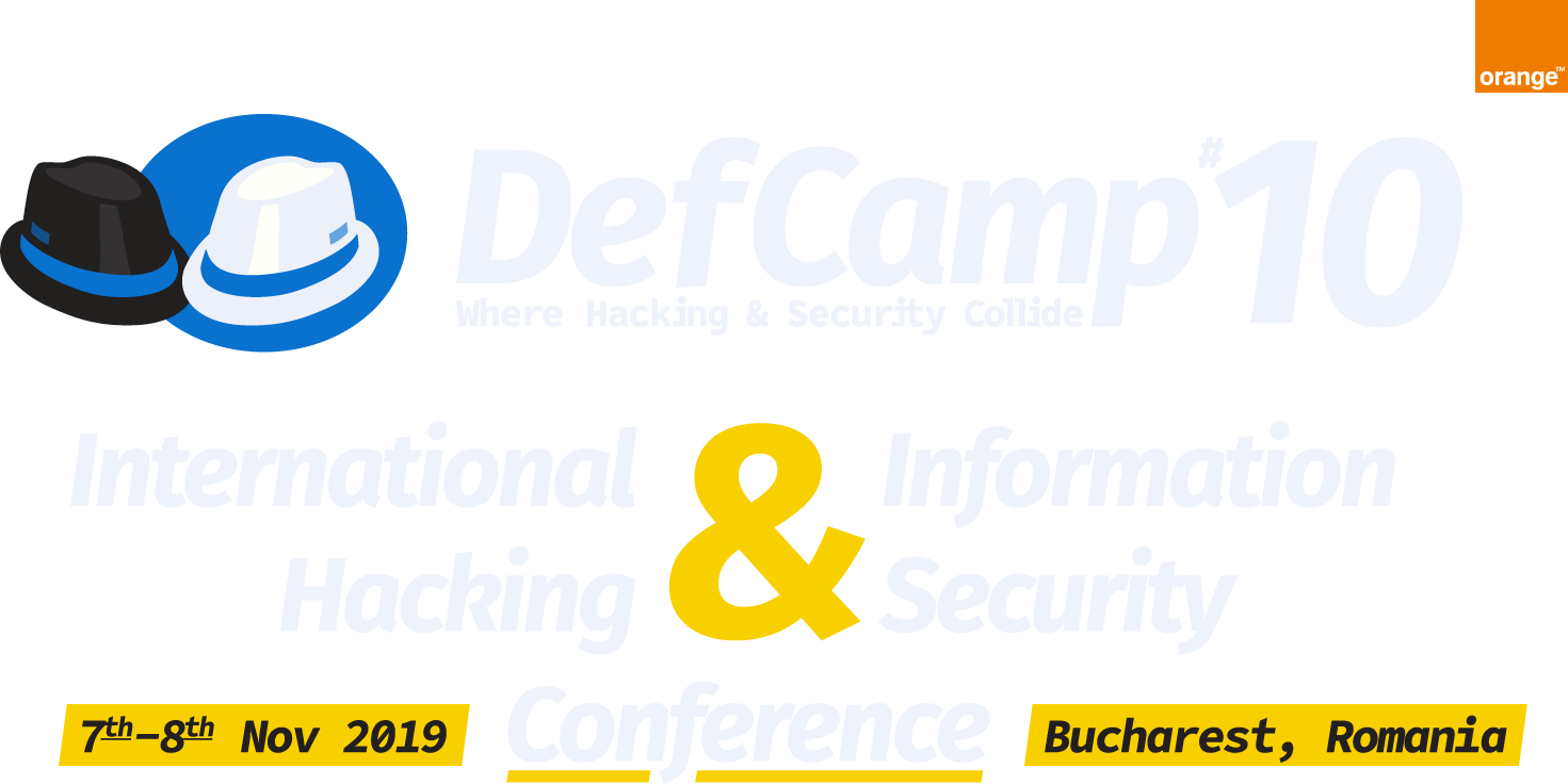 International Hacking & Cyber Security Conference - DefCamp 2019